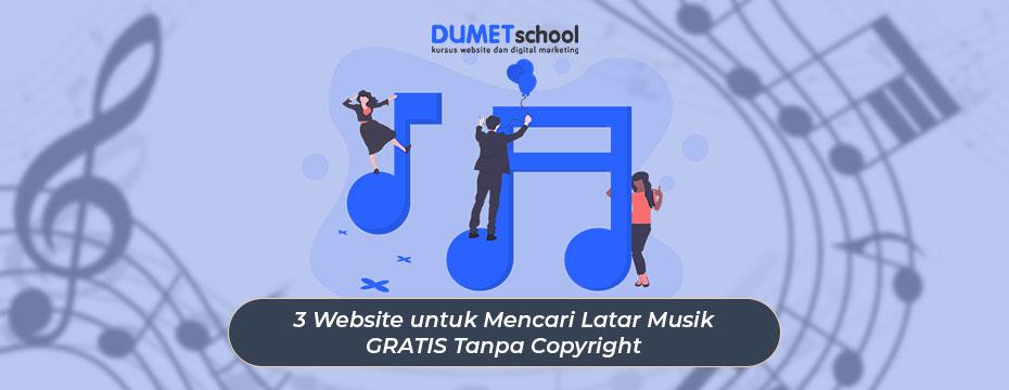 3 Website untuk Mencari Latar Musik GRATIS Tanpa Copyright